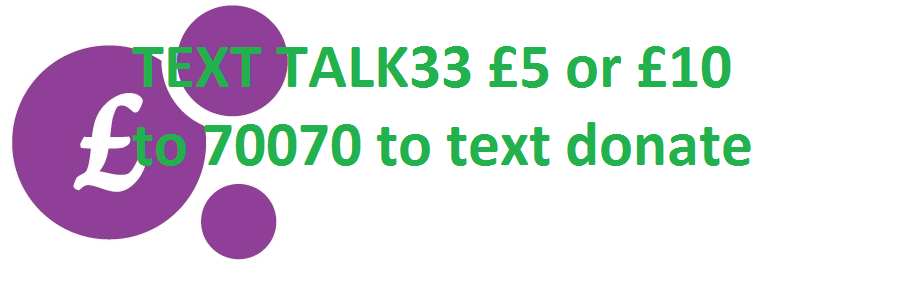 Text TALK33 £5 or £10 to donate to SARSVL